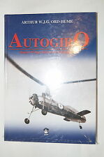 Autogiro Rotary Wings Before the Helicopter Aviation Reference Book