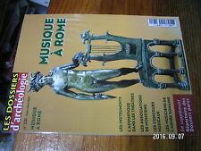 1µ?. Revue Dossiers de l'Archeologie n°320 Musique à Rome Instrument Acoustique