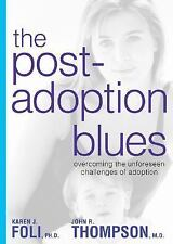 The Post-Adoption Blues: Overcoming the Unforeseen Challenges of Adopt-ExLibrary