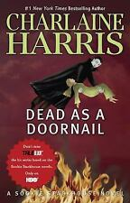 Dead as a Doornail (Sookie StackhouseTrue Blood, Book 5)-ExLibrary
