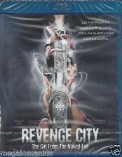 Blu-ray **REVENGE CITY ♦ THE GIRL FROM THE NAKED EYE* nuovo sigillato 2011