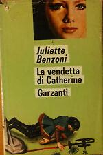 La vendetta di Catherine - Benzoni - Garzanti,1969 - R