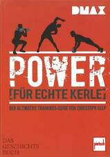 DMAX: Power für echte Kerle, der ultimative Trainings-Guide Krafttraining-Buch
