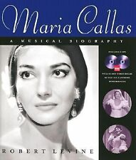 Maria Callas: A Musical Biography, Levine, Robert, Good Condition, Book