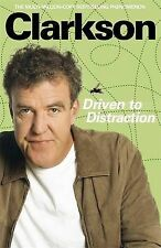 Driven to Distraction by Jeremy Clarkson (Hardback, 2009)