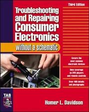 Troubleshooting and Repairing Consumer Electronics Without a Schematic by...