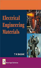 Electrical Engineering Materials, Basak, T.K., Very Good, Hardcover