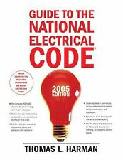 Guide to the National Electrical Code, 2005 (10th Edition)-ExLibrary