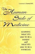 The Human Side of Medicine: Learning What It's Like to Be a Patient and What It'