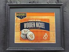 BACK POCKET WOODEN NICKEL  BEER SIGN  #726