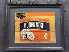 BACK POCKET WOODEN NICKEL  BEER SIGN  #726