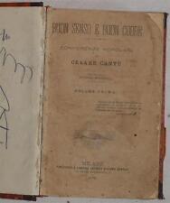 CESARE CANTU BUON SENSO E BUON CUORE CONFERENZE POPOLARI 1872 BESTEMMIE LIBRI