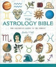 The Astrology Bible: The Definitive Guide to the Zodiac, Hall, Judy, Good Book
