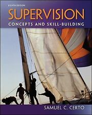 Supervision: Concepts and Skill-Building by...