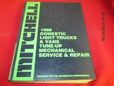 1986 Mitchell Manual Domestic Light Trucks & Vans Tune Up Mechanical Service