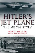 Hitler's Jet Plane - The Me 262 Story - New Copy