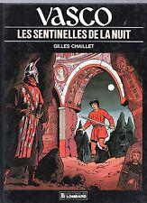CHAILLET. Vasco 4. Les sentinelles de la nuit..  Lombard 1986. EO - Neuf