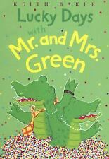 Lucky Days with Mr. and Mrs. Green (MR & Mrs Green), Baker, Keith, Good Book