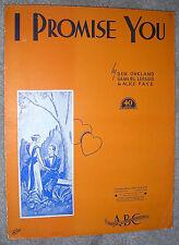 1938 I PROMISE YOU Vintage Sheet Music by Ben Oakland, Samuel Lerne, Alice Faye