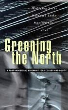 Greening the North: A Post-Industial Blueprint for Ecology and Equity-ExLibrary