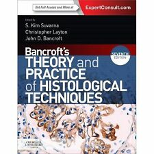 Bancroft's Theory and Practice of Histological Techniques by Christopher...