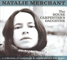 Merchant, Natalie .. The House Carpenter's Daughter