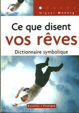"""Livre Esotérisme """" Ce que Disent vos Rêves - M. Mennig """" ( No 937 ) Book"""