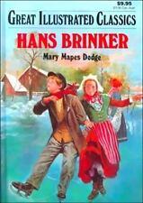 Hans Brinker Great Illustrated Classics
