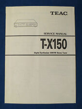 TEAC T-X150 TUNER SERVICE MANUAL ORIGINAL FACTORY ISSUE GOOD CONDITION