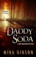 Daddy Soda : A New Hampshire Mystery (2015, Paperback)