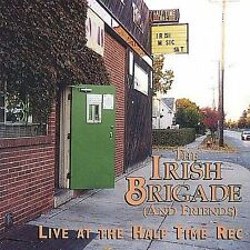 Live at the Half Time 2003 by Irish Brigade