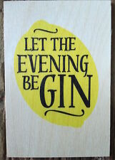 WOODEN POSTCARD- LET THE EVENING BEGIN- OTHER DESIGNS AVAILABLE- NEW- POST DAIL