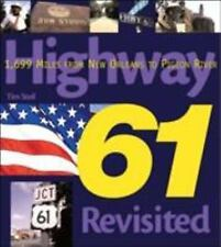 Highway 61 Revisited: 1,699 Miles from New Orleans to Pigeon River (Pu-ExLibrary