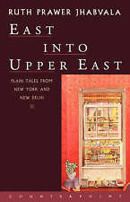 East into Upper East by Ruth Prawer Jhabvala (Paperback, 1999)