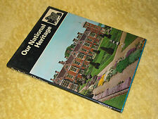 OUR NATIONAL HERITAGE A.N. Court, HB 1st 1975 Great Britain. +French/German text