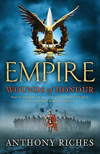 Wounds of Honour: 1 by Anthony Riches (Paperback, 2010)