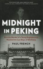 Midnight in Peking: How the Murder of a Young Englishwoman Haunted the-ExLibrary
