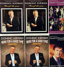 6 X FLYERS - DOMINIC KIRWAN DANIEL O'DONNELL 2016 HERE FOR A GOOD TIME TOUR ETC