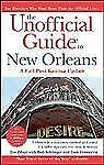 NEW - The Unofficial Guide to New Orleans (Unofficial Guides)