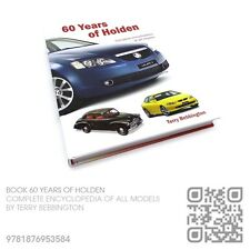 AUTOGRAPHED 60 YEARS OF HOLDEN BOOK [VT-VU-VX-VY-VZ-VE-VF COMMODORE OWNER]