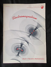 ELECTROMAGNETISM OPEN UNIVERSITY BLOCK 1 REVISION MATHEMATICS 1980 THIRD LEVEL