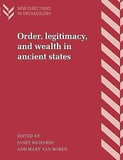 New Directions in Archaeology: Order, Legitimacy, and Wealth in Ancient...