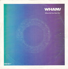 """Wham! 7"""" Where Did Your Heart Go? - Europe"""