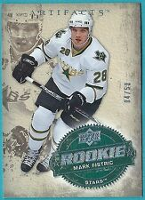 2008-09 Artifacts Rookie card # 202 of Mark Fistric