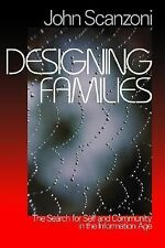 Designing Families : The Search for Self and Community in the Information Age