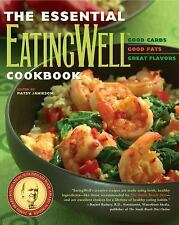 The Essential Eatingwell Cookbook: Good Carbs, Good Fats, Great Flavor-ExLibrary