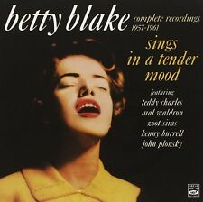 Betty Blake Sings In A Tender Mood - Complete Recordings 1957-1961