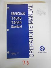 """NEW HOLLAND T4040 T4050 STANDARD TRACTOR OPERATOR'S OWNER""""S MANUAL 12/07"""
