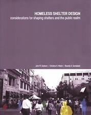 Homeless Shelter Design: Considerations for Shaping Shelters and the Public Real