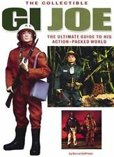 Collectible  GI  Joe: An Official Guide to His Action-Packed World, Derryl Depri